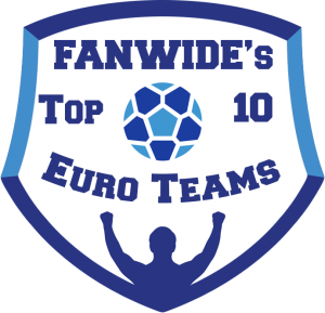 FanWide's Top 10 Euro Teams